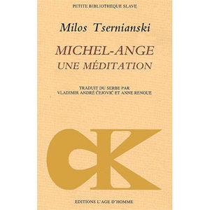 Tsernianski Milos : Michel-Ange. Une méditation