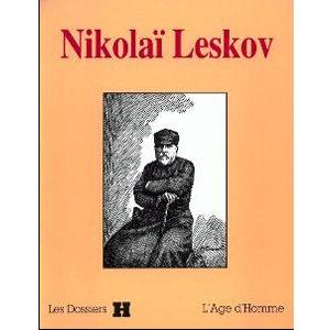 Leskov Nikolaï: Articles et études suivi d'un récit inédit