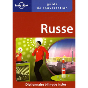 Guide de conversation français/russe 2è édition (lonely planet)
