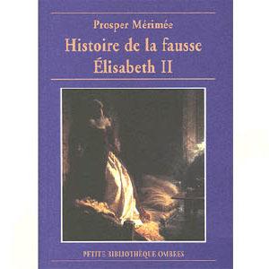 Mérimée Prosper : Histoire de la fausse Elisabeth II (Catherine