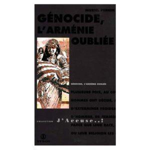 Génocide, l'Arménie oubliée