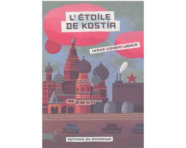 Cohen-Janca Irène : L'étoile de Kostia