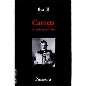 ILF et PETROV : Carnets. Et autres oeuvres