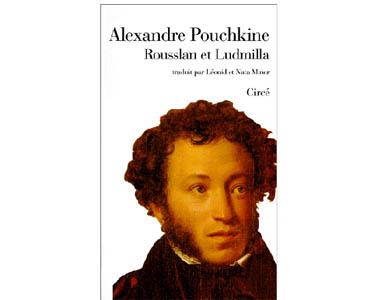 Pouchkine Alexandre : Rousslan et Ludmilla suivi d'autres récit