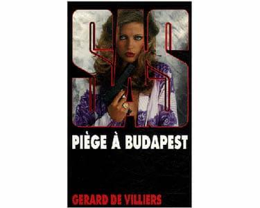 De Villiers Gérard : SAS Piège à Budapest (Policier)