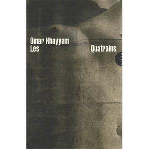 Khayyâm Omar : Les quatrains