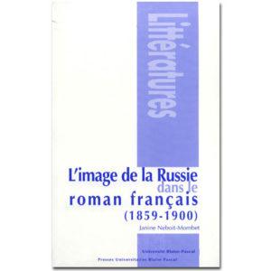 L'image de la Russie dans le roman français (1859-1900)