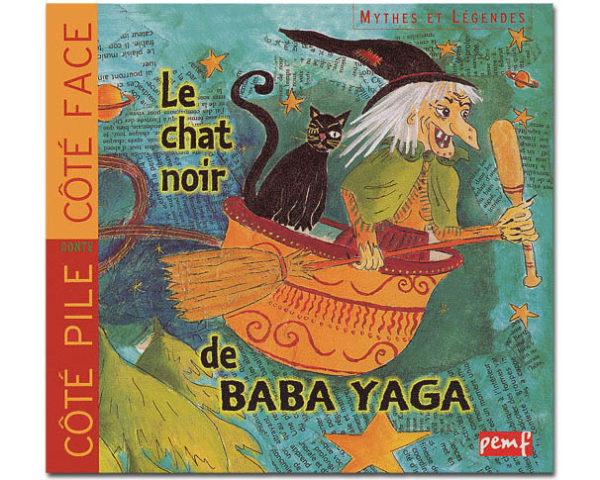Le chat noir de Baba Yaga. Les sorcières