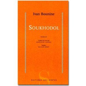 BOUNINE Ivan (Prix Nobel 1933) : Soukhodol