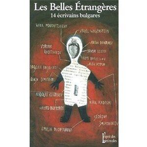 Les belles étrangères : 14 écrivains bulgares