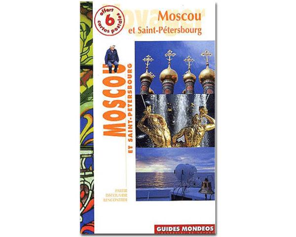 Guide de Moscou et Saint-Pétersbourg (Mondeos)