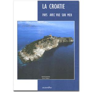 La Croatie. Pays avec vue sur mer
