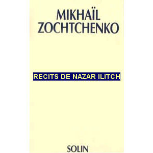 Zochenko M. : Récits de Nazar Ilitch Cher Monsieur Ventrebleu
