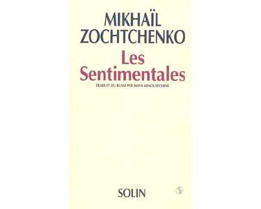 Zochenko M. : Les sentimentales