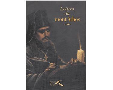 Pèlerin anonyme russe : Lettres du mont Athos Tr. Anne Kichilov