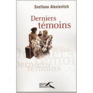 ALEXIEVITCH Svetlana : Derniers témoins