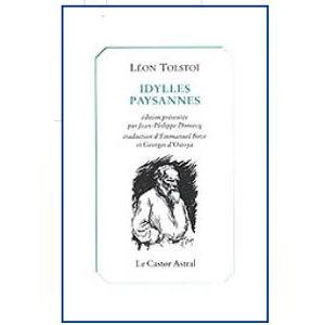 TOLSTOI Léon : Idylles paysannes