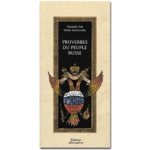 Dal Vladimir : Proverbes du peuple russe