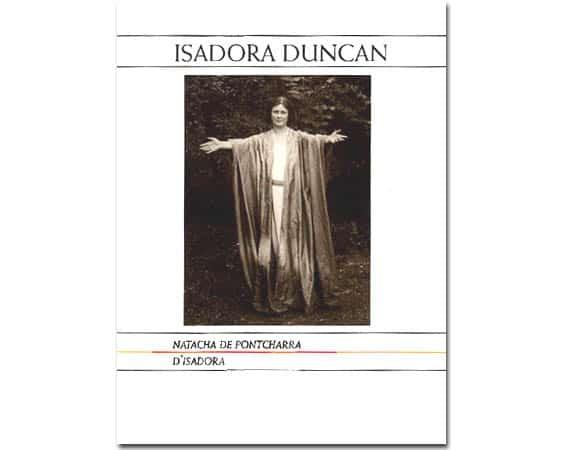 DE PONTCHARRA Natacha: ISADORA DUNCAN, épouse de Sergeï ESSENINE