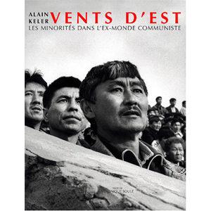 Vents d'Est. Les minorités dans l'ex-monde communiste