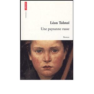 Tolstoï Léon : Une paysanne russe