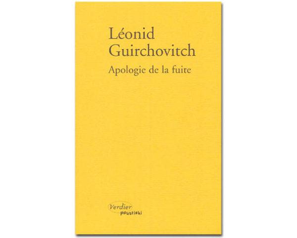 GUIRCHOVITCH Leonid : Apologie de la fuite