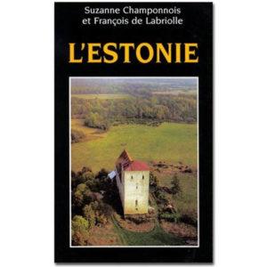 L'Estonie (S. Champonnois, F. de Labriolle)