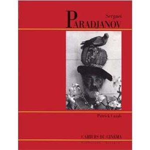 Cazals Patrick : Serguei Paradjanov