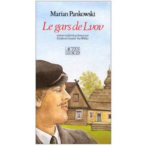 Pankowski Marian : Le gars de Lvov
