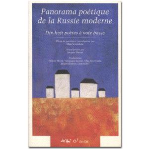 PANORAMA POETIQUE DE LA RUSSIE MODERNE
