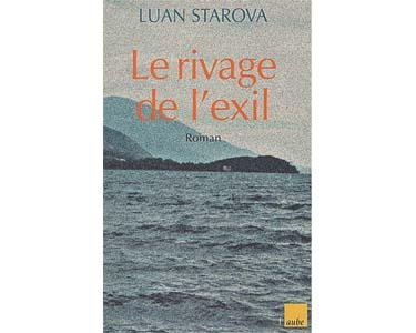 Starova Luan : Le rivage de l'exil
