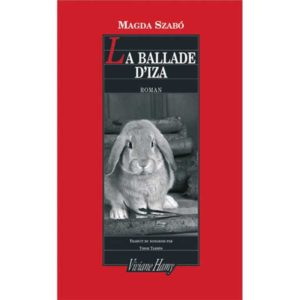 Szabo Magda : La ballade d'Iza