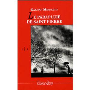 Mikszath Kalman : Le Parapluie de Saint-Pierre