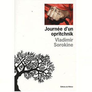 SOROKINE Vladimir : Journée d'un opritchnik