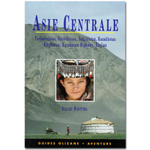 ASIE CENTRALE: Turkménistan, Ouzbékistan, Tadjikistan,… (A1)