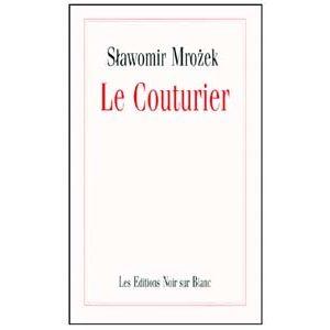 Mrozek Slawomir : Le Couturier