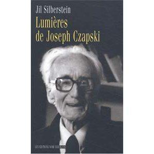 Silberstein Jil : Lumières de Joseph Czapski