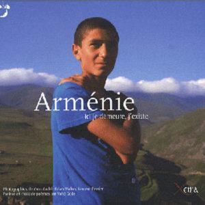 Album : Arménie – Ici je demeure, j'existe