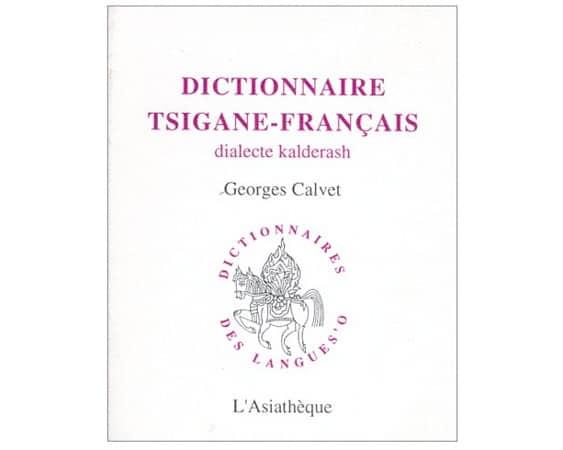 Dictionnaire tsigane-français, dialecte kalderash