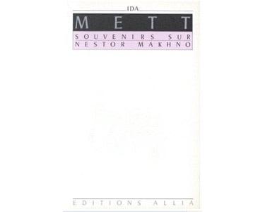 Mett Ida : Souvenirs sur Nestor Makhno