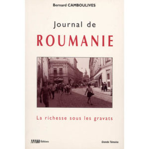 Journal de Roumanie par Bernard Camboulives