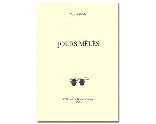 Jours mêlés. Edition bilingue Français-Russe