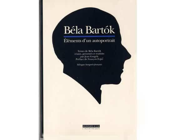 Bartok Béla : Eléments d'un autoportrait, édition bilingue hongr