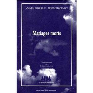 Todorovic Asja Srnec : Mariages morts