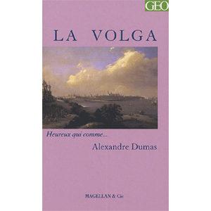 Alexandre Dumas, Charles Stépanoff : La Volga
