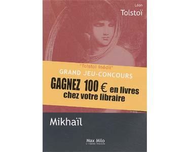 Tolstoï Léon : Mikhaïl