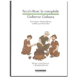 Sarah-Rose la rosophile (livre + cd) bilingue ouzbek-français