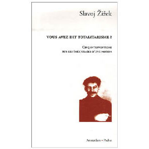 Zizek Slavoj : Vous avez dit totalitarisme ? (Staline)