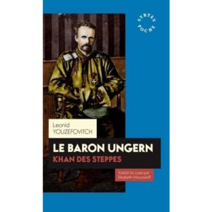 Le baron Ungern – Khan des steppes – Poche