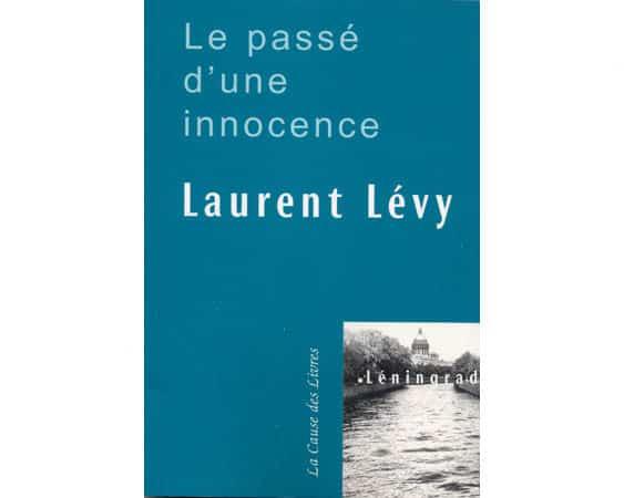 Laurent LEVY : Le passé d'une innocence